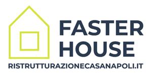 Ristrutturazione Casa Napoli Faster House